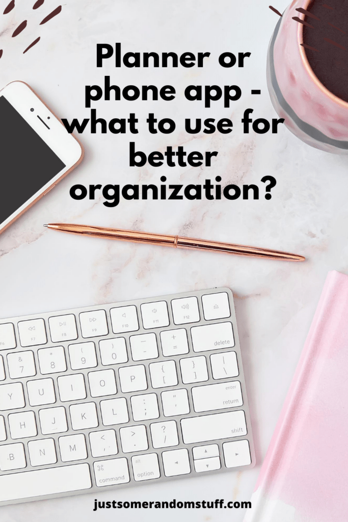 Better organization - What would I do without my planners? If you're trying to find the right way to organize your time, and thus increase your productivity, you've probably thought about using a planner. With the advent of smart devices, numerous applications for similar purposes have appeared. What to choose: a traditional paper planner or a phone app? Read what my experiences are and what I recommend to you for a better organization.