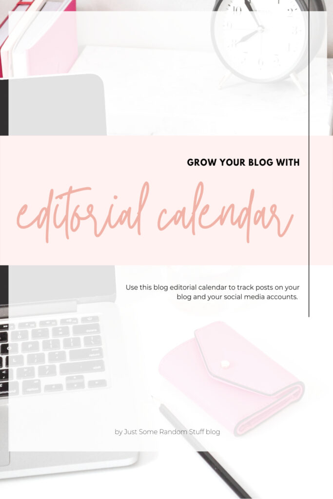 Grow your blog with editorial calendar