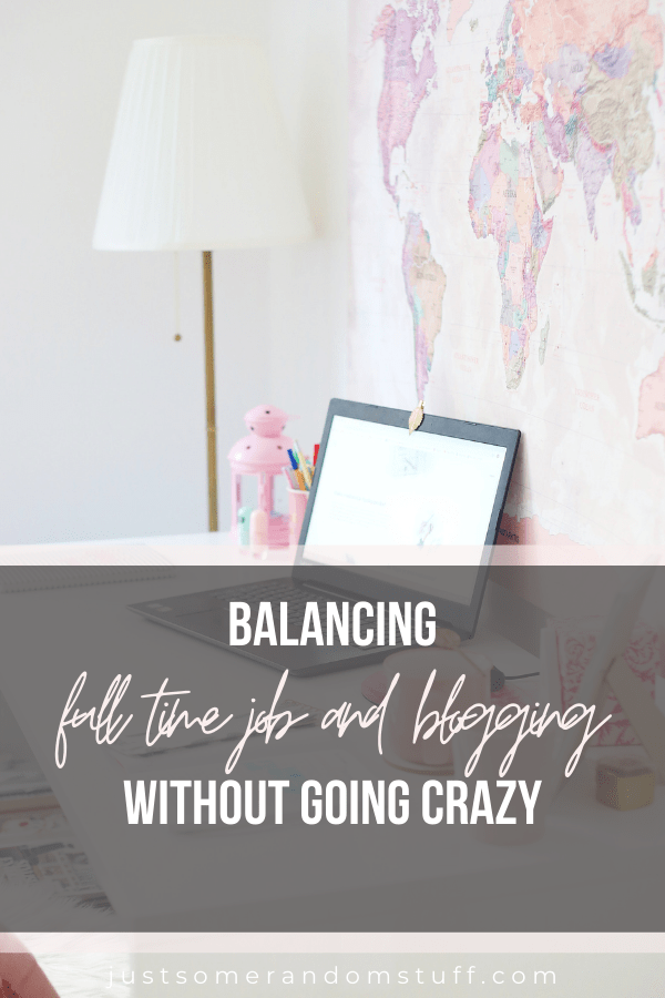 full time job and blogging Pin