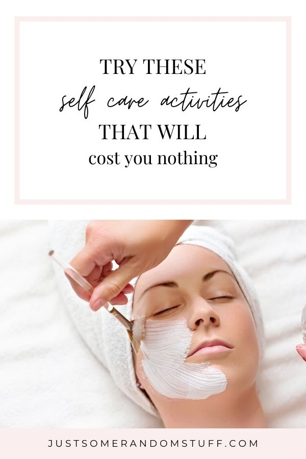 Self care activities don't have to include getting an expensive facial or massage, or joining a gym or any other extravagant thing. The fact is you can practice self care every single day and not spend a dime. Here are some great free or low cost ways to have more self care.